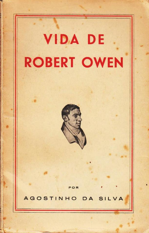 Robert-Owen-capa-livro-da-sua-vida-por-Agostinho-da-Silva
